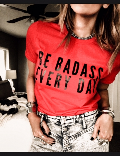 Be Badass Everyday